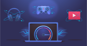 the speed you need for online gaming