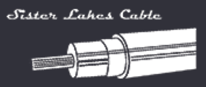 Sister Lakes Cable